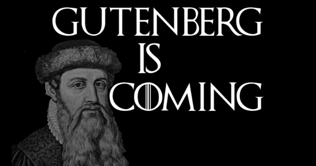 Gutenberg is coming • LITFL Medical Blog • Blog Update