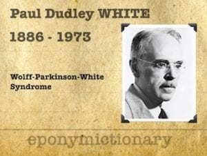 Paul Dudley White (1886 – 1973) 1