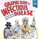 Graphic Guide to Infectious Disease book 130