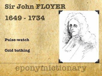 Sir John Floyer (1649 – 1734) 1