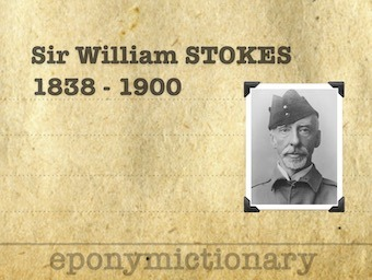 Sir William Stokes (1838 – 1900) 340