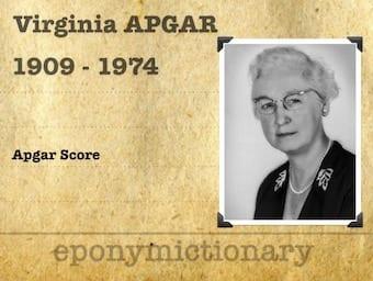 Virginia Apgar (1909 – 1974) 1