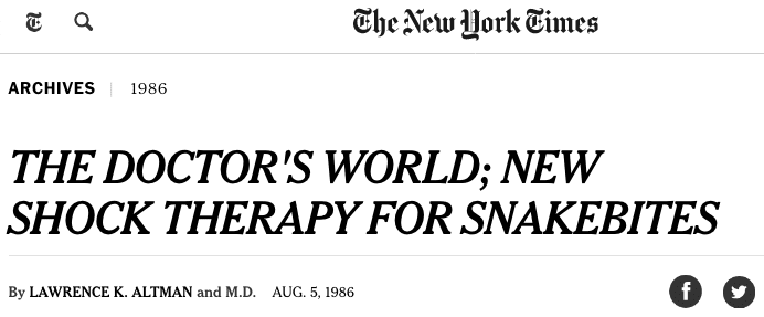THE DOCTOR'S WORLD; NEW SHOCK THERAPY FOR SNAKEBITES