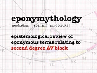 eponymythology second degree AV block 340