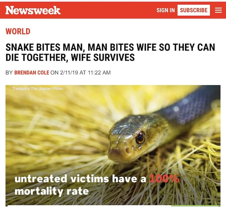 SNAKE BITES MAN, MAN BITES WIFE SO THEY CAN DIE TOGETHER, WIFE SURVIVES 1