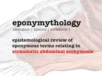 eponymythology atraumatic abdominal ecchymosis 340