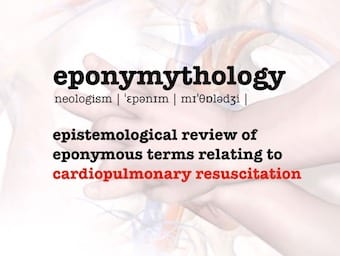 Eponymythology of cardiopulmonary resuscitation CPR 340