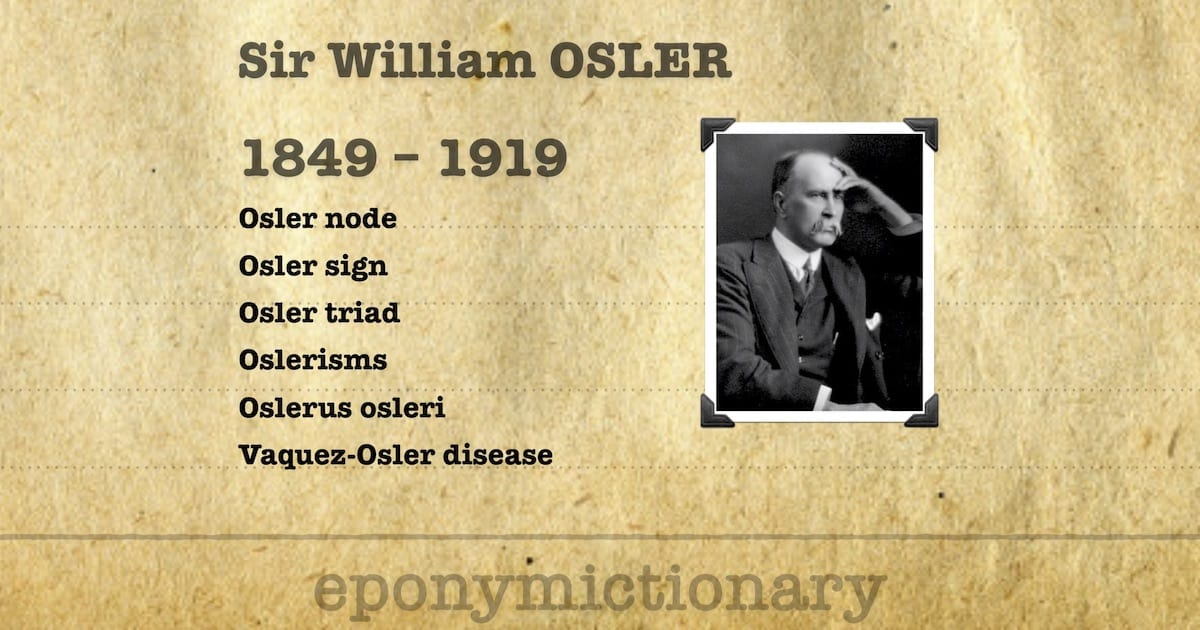 Sir William Osler Quotes And Oslerisms Litfl