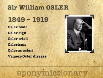 Sir William Osler (1849- 1919) 340 2