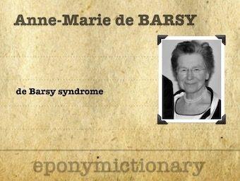 Anne-Marie de Barsy (1939 – ) Belgian neurologist 340