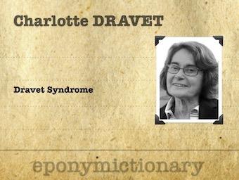 Charlotte Dravet (1936 - ) French paediatric psychiatrist 340