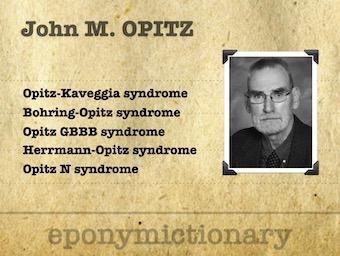 John Marius Opitz (1936 - ) German-American medical geneticist. 340