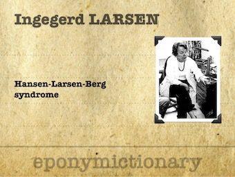 Ingegerd Frøyshov Larsen (1937 – ) Norwegian physician 340