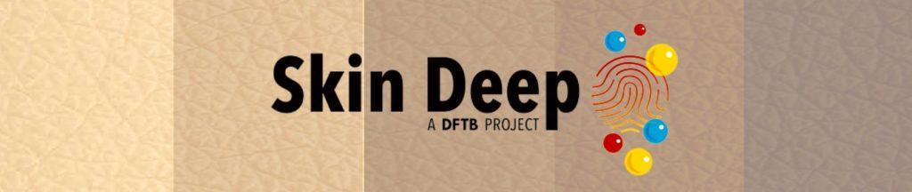 skin deep project DFTB banner