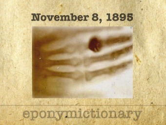 8 November 1895 discovery of X-rays 340