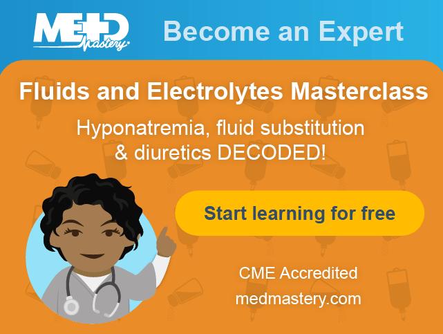 Medmastery Fluids and Electrolytes Masterclass