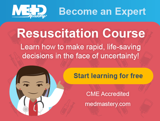 Medmastery Resuscitation Essentials