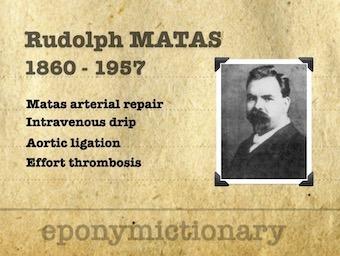 Rudolph Matas (1860 – 1957) 340